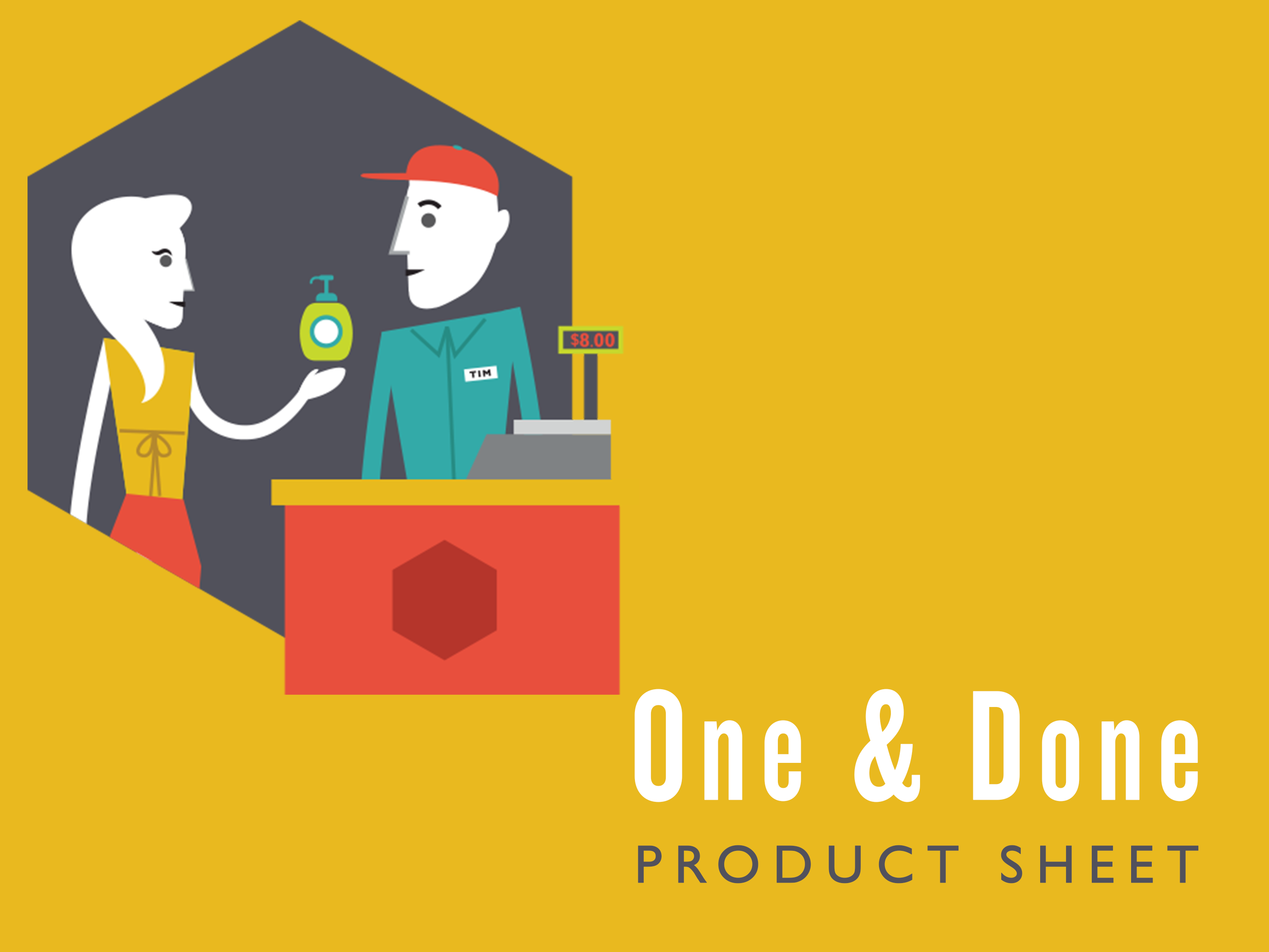 One & Done Product Sheet